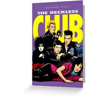 Butcher Billy's The Reckless Club Greeting Card