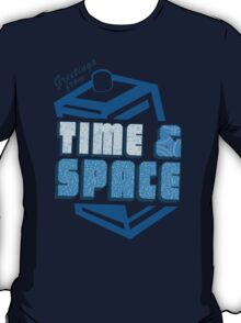 Greetings From Time & Space T-Shirt