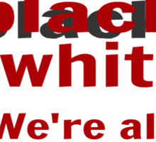 Insane isn't really black or white.  We're all pathological in our own ways. Sticker