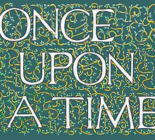 Once Upon a Time Green by Donna Huntriss