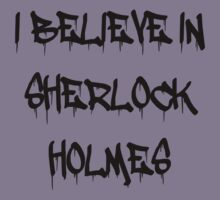 Sherlock - I Believe in Sherlock Homes by VancityFilming