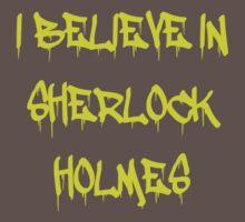Sherlock - I Believe in Sherlock Holmes by VancityFilming