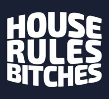 House Rules Bitches [Beer Pong Shirt] White Ink by FreshThreadShop