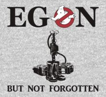 Egon But Not Forgotten by designshoop