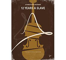 No268 My 12 years a slave minimal movie poster Photographic Print