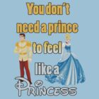 """You don't need a Prince to feel like a Princess"" Disney Font by sassyloki"