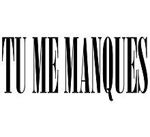 TU ME MANQUES by AbbyRebecca