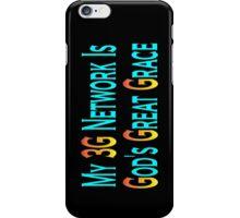 my 3g network iPhone Case/Skin