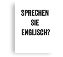 Do you speak English? (German) Canvas Print