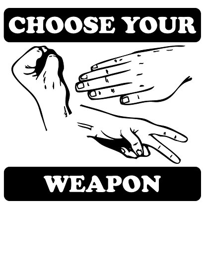 Rock Paper Scissors Choose Your Weapon by kwg2200