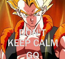 Don't Keep Calm, Go Super Saiyan (3) by LagrangeMulti