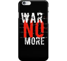 War no more iPhone Case/Skin