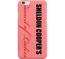 Big Bang Theory - Sheldon Cooper's Council of Ladies iPhone Case/Skin