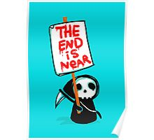 The End is Near Poster