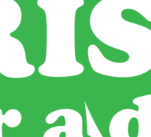 St. Patrick's day: Irish for a day Sticker