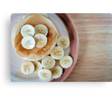 banana pancakes.. Canvas Print