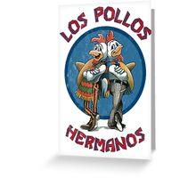Los Pollos Hermanos Greeting Card