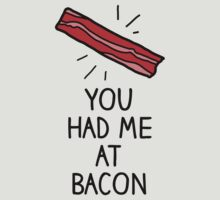 You had me at bacon - with scientific illustration by moonshine and lollipops