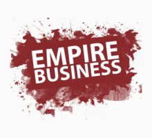EMPIRE BUSINESS - BLOOD EMPIRE LIMITED EDITION by cal5086