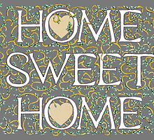 Home Sweet Home (Grey) by Donna Huntriss