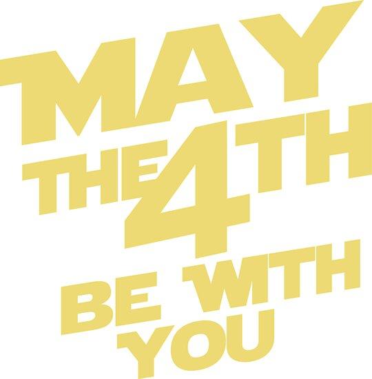 Star Wars - May the 4th by wallyhawk