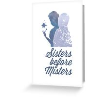 Sisters Before Misters Greeting Card