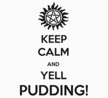 Keep Calm and Yell pudding by lothlorien