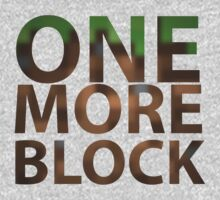 One More Block by GeordanUK
