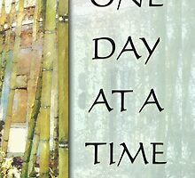 One Day at a Time Bamboo Garden 2 by serenitygifts