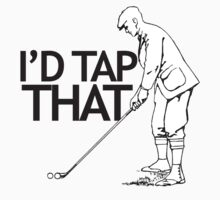 I'd tap that golf by Boogiemonst