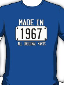MADE IN 1967 T-Shirt