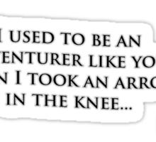 Arrow in the Knee Meme Sticker