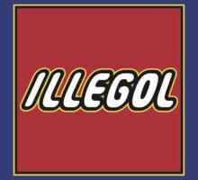 ILLEGOL by karmadesigner