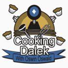 Cookin' Dalek by Jonathan Bohnenberger