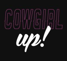 Cowgirl Up! by printproxy