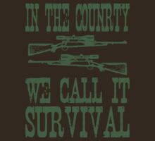 in the country we call it survival by printproxy