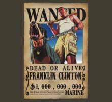 Wanted Poster Franklin Clinton by BadrHoussni