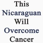 This Nicaraguan Will Overcome Cancer by supernova23
