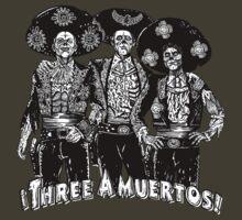 3 AMUERTOS by ZugArt