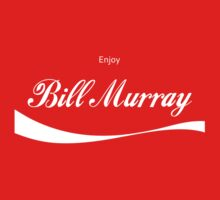 Enjoy Bill Murray by DesignDesign