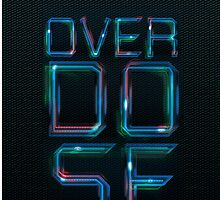 Overdose neon  by HLDesigns