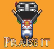 Praise it! by Shoehead