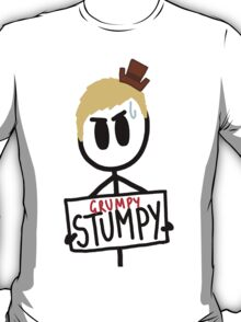 Grumpy Stumpy T-Shirt