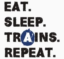 Eat. Sleep. Trains. Repeat. by URBLR