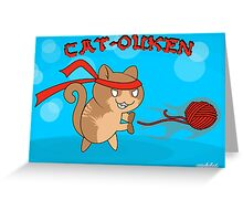 Cat-Ouken  (with Text) Greeting Card