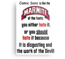 Comic Sans... Metal Print