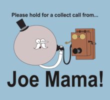 Joe Mama! by ChrisButler