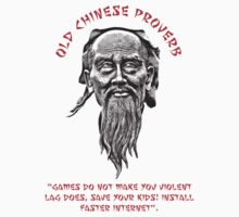 FUNNY OLD CHINESE PROVERB 3 by ZANDERILLOS