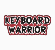 Keyboard Warrior! by HalfFullBottle