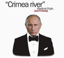 Crimea River -Vladimir Putin by SlubberBub